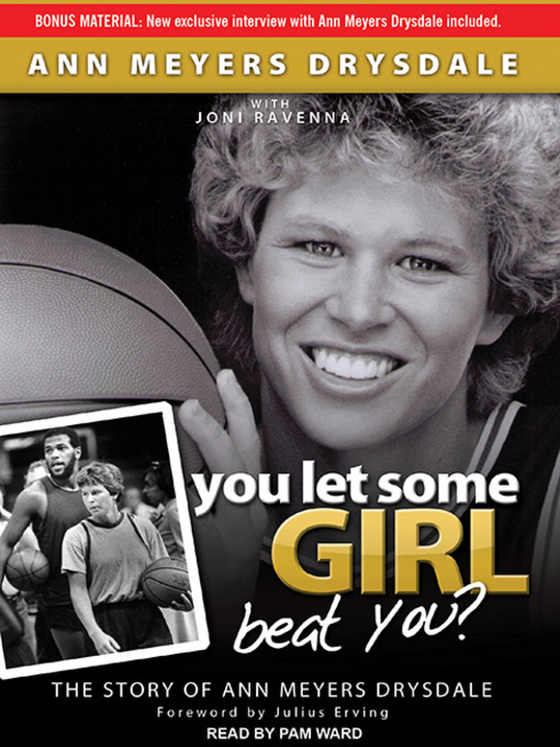 Title details for You Let Some Girl Beat You? by Anne Meyers Drysdale - Available