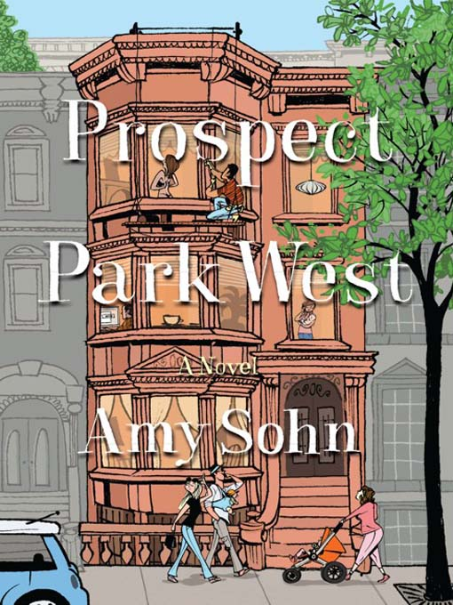 Title details for Prospect Park West by Amy Sohn - Available