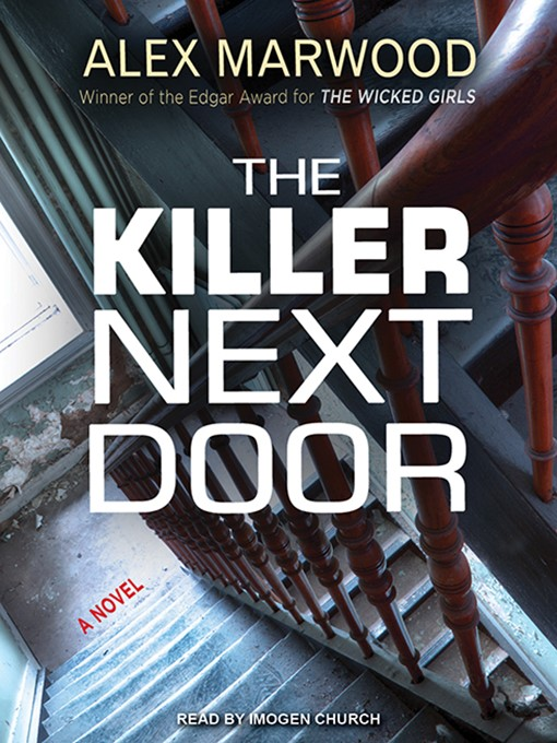Title details for The Killer Next Door by Alex Marwood - Wait list