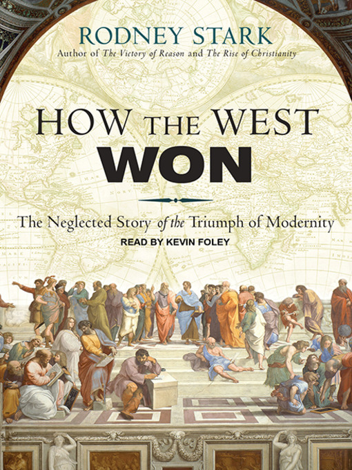 Title details for How the West Won by Rodney Stark - Available