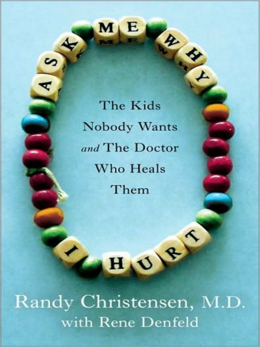 Title details for Ask Me Why I Hurt by Randy Christensen - Available
