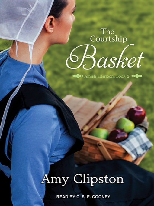 Title details for The Courtship Basket by Amy Clipston - Available