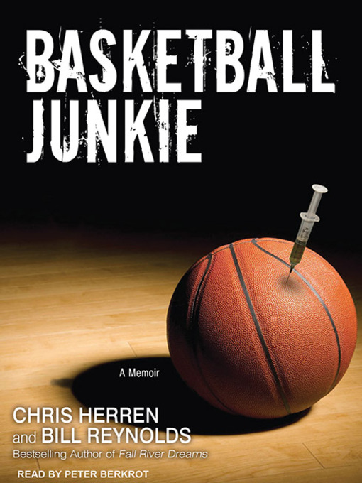 Title details for Basketball Junkie by Chris Herren - Available
