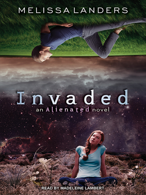 Title details for Invaded by Melissa Landers - Wait list