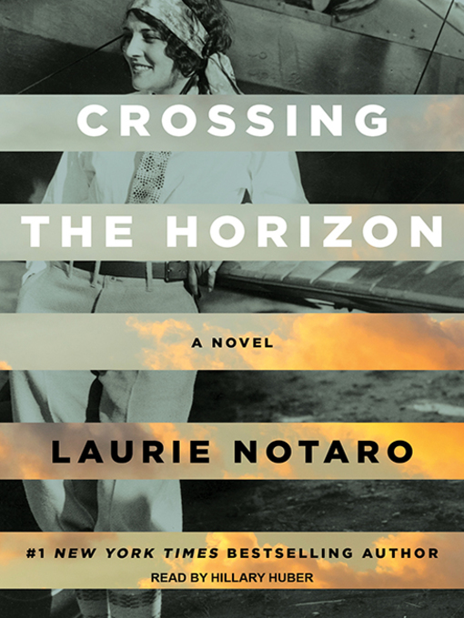 Title details for Crossing the Horizon by Laurie Notaro - Wait list