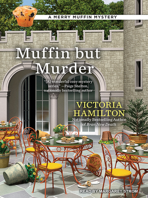 Title details for Muffin but Murder by Victoria Hamilton - Available
