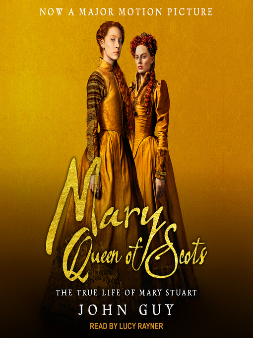 Title details for Mary Queen of Scots by John Guy - Wait list