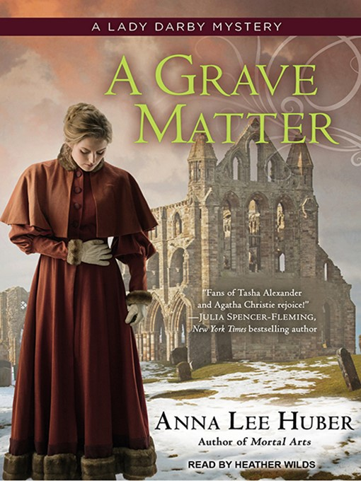 Title details for A Grave Matter by Anna Lee Huber - Wait list