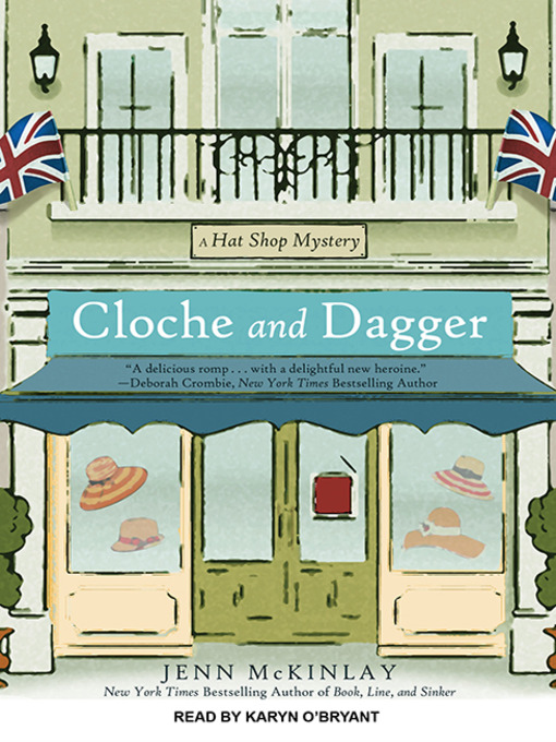 Title details for Cloche and Dagger by Jenn McKinlay - Available