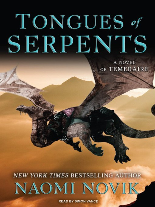 Title details for Tongues of Serpents by Naomi Novik - Available
