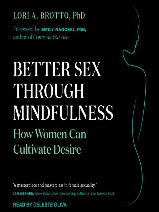 Title details for Better Sex Through Mindfulness by Lori A. Brotto, PhD - Available
