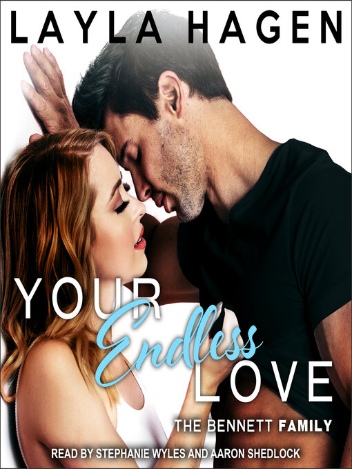Title details for Your Endless Love by Layla Hagen - Wait list