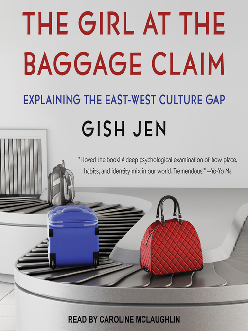 Title details for The Girl at the Baggage Claim by Gish Jen - Wait list