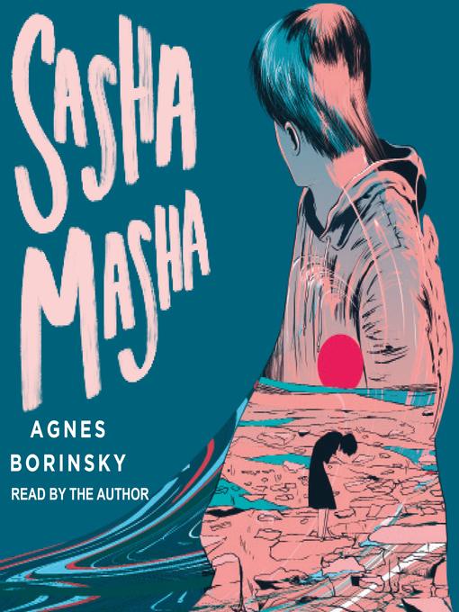 Title details for Sasha Masha by Agnes Borinsky - Available
