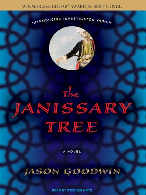 Title details for The Janissary Tree--A Novel by Jason Goodwin - Available