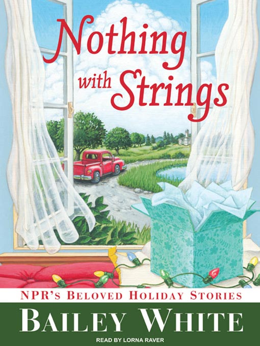 Title details for Nothing with Strings by Bailey White - Wait list