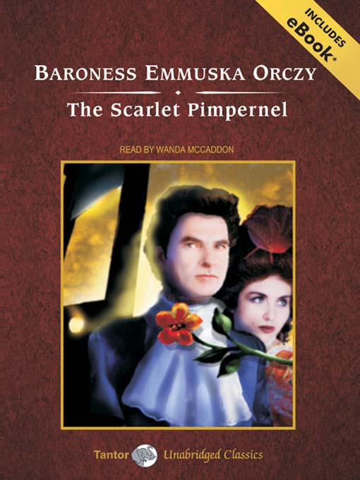 Title details for The Scarlet Pimpernel by Baroness Emmuska Orczy - Wait list