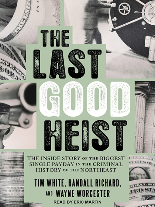 Title details for The Last Good Heist by Randall Richard - Available