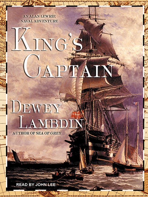Title details for King's Captain by Dewey Lambdin - Available