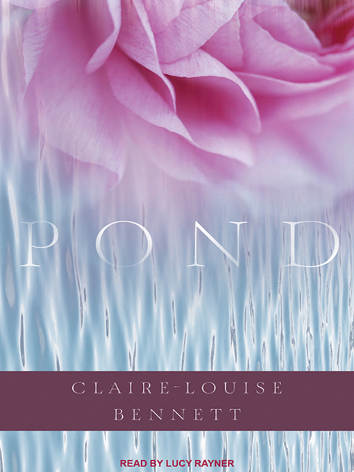 Title details for Pond by Claire-Louise Bennett - Available