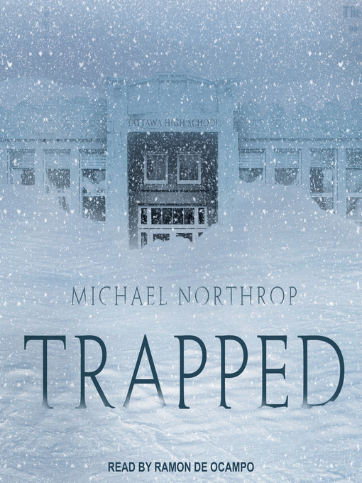 Title details for Trapped by Michael Northrop - Wait list
