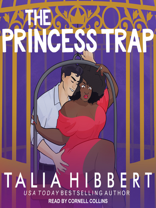 Title details for The Princess Trap--An Interracial Romance by Talia Hibbert - Available