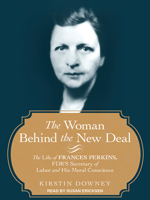 Cover of The Woman Behind the New Deal