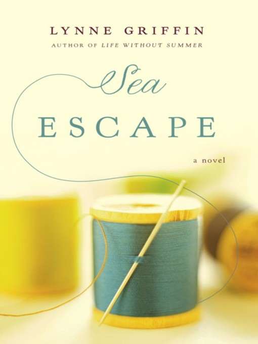 Title details for Sea Escape by Lynne Griffin - Available