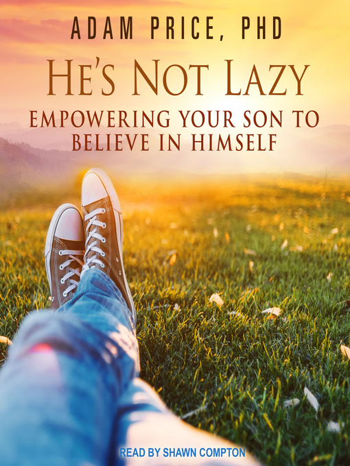 Title details for He's Not Lazy by Adam Price, PhD - Wait list