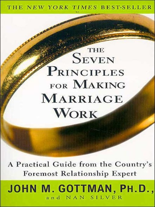 Cover of The Seven Principles for Making Marriage Work