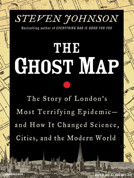 Title details for The Ghost Map by Steven Johnson - Wait list