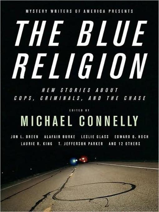 Title details for Mystery Writers of America Presents The Blue Religion by Michael Connelly - Wait list