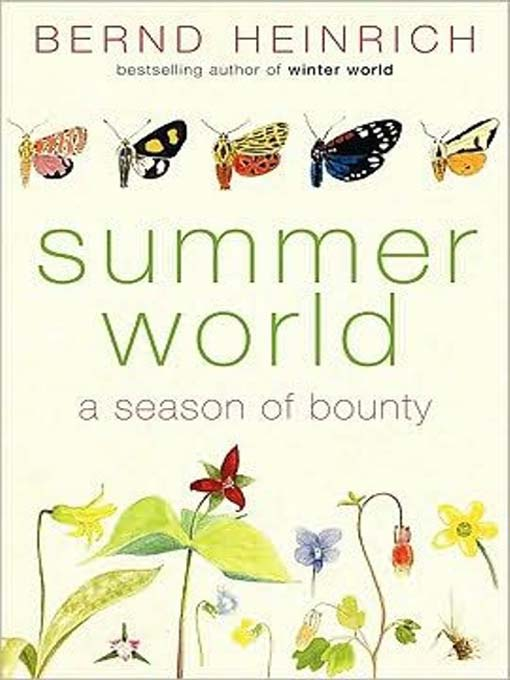Title details for Summer World by Bernd Heinrich - Available