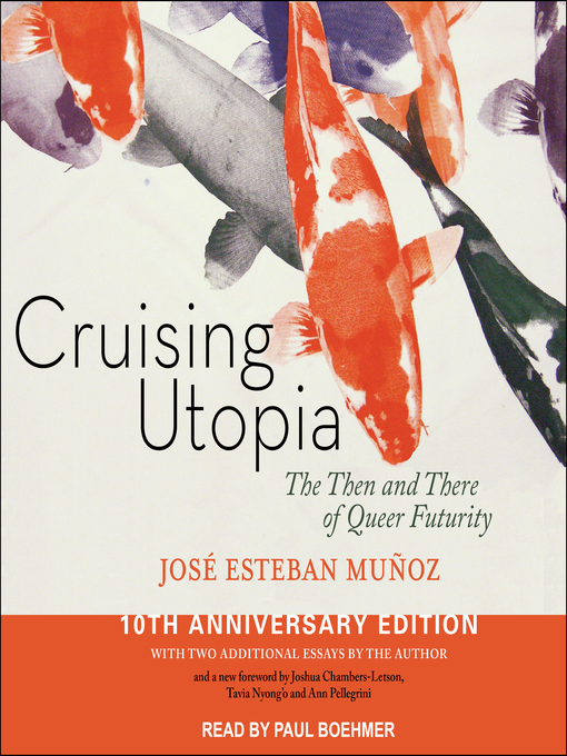 Title details for Cruising Utopia by Jose Esteban Munoz - Wait list