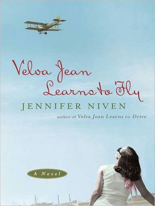 Title details for Velva Jean Learns to Fly by Jennifer Niven - Wait list