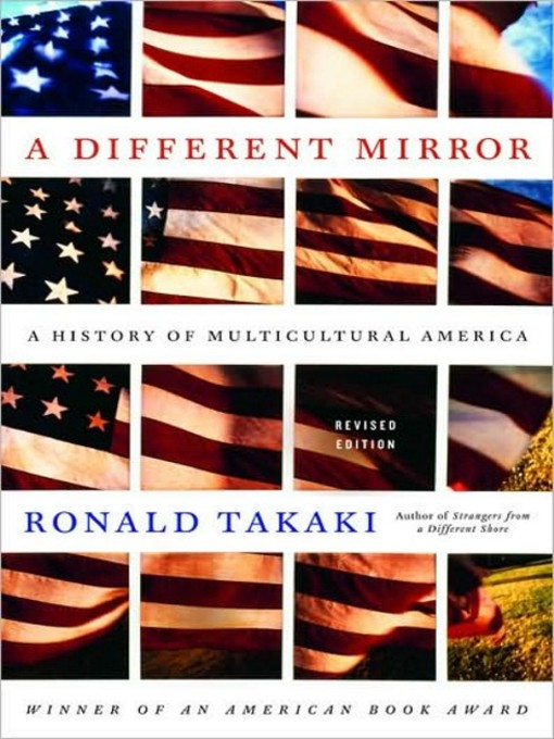 Title details for A Different Mirror by Ronald Takaki - Available