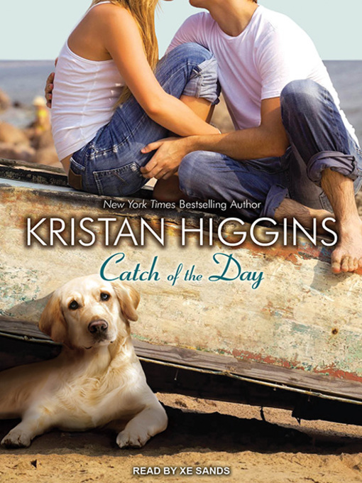 Title details for Catch of the Day by Kristan Higgins - Available