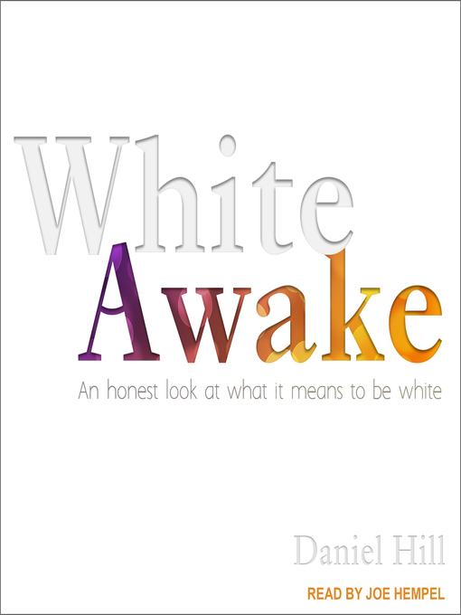 Title details for White Awake by Daniel Hill - Wait list