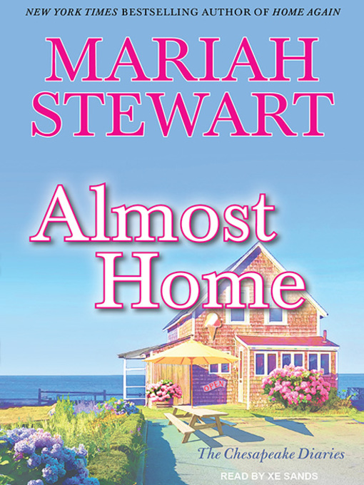 Title details for Almost Home by Mariah Stewart - Available