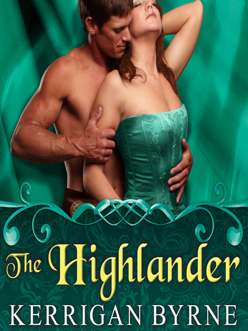 Title details for The Highlander by Kerrigan Byrne - Available