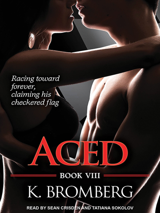 Title details for Aced by K. Bromberg - Available