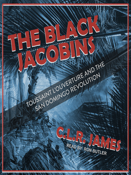 Title details for The Black Jacobins by C.L.R. James - Available
