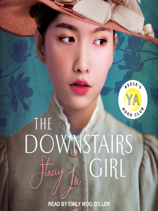 Title details for The Downstairs Girl by Stacey Lee - Wait list