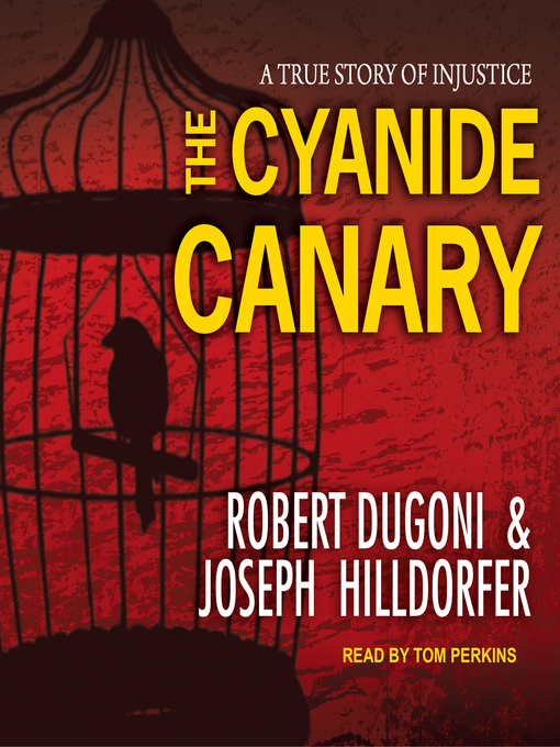Title details for The Cyanide Canary by Robert Dugoni - Available