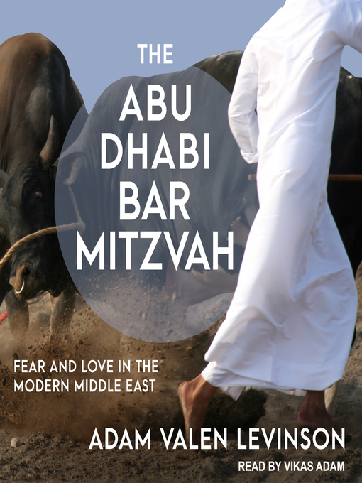 Title details for The Abu Dhabi Bar Mitzvah by Adam Valen Levinson - Available