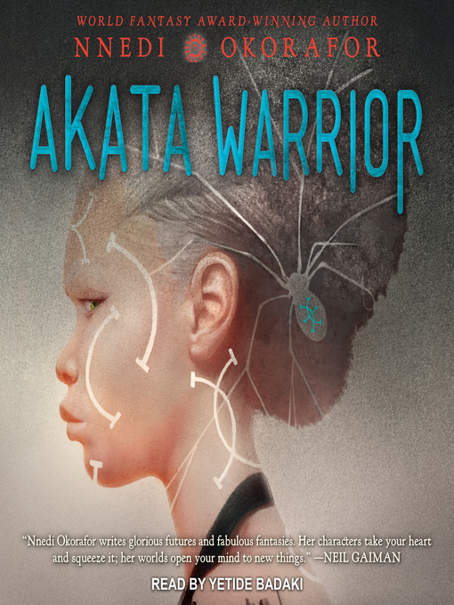 Title details for Akata Warrior by Nnedi Okorafor - Wait list
