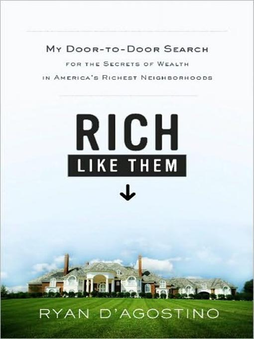 Title details for Rich Like Them by Ryan D'Agostino - Available