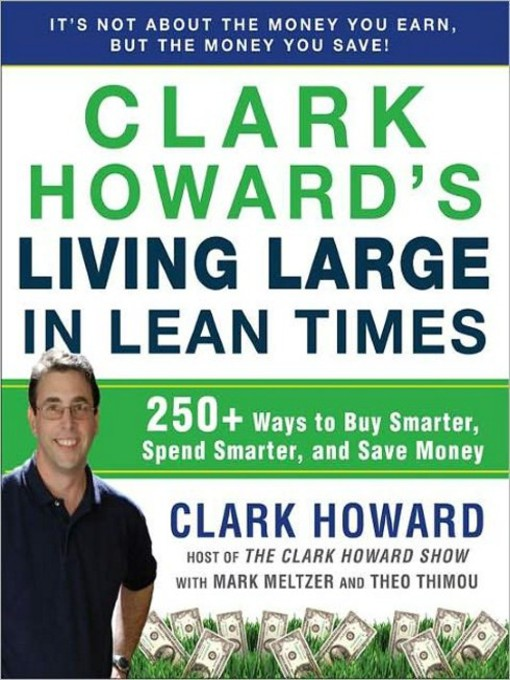 Cover of Clark Howard's Living Large in Lean Times