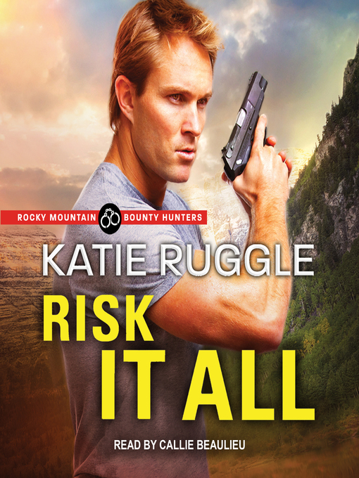 Title details for Risk it All by Katie Ruggle - Wait list