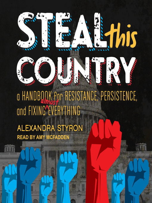 Title details for Steal This Country by Alexandra Styron - Available